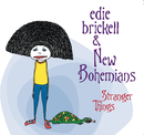 Stranger Things/Edie Brickell & New Bohemians