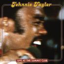 JOHNNIE TAYLOR/LIVE/Johnnie Taylor