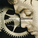 Working Classical/London Symphony Orchestra, Loma Mar Quartet, Lawrence Foster, Andrea Quinn