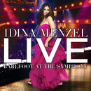 Live: Barefoot At The Symphony/Idina Menzel