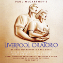 Liverpool Oratorio/Paul McCartney, Kiri Te Kanawa, Sally Burgess, Jerry Hadley, Sir Willard White, Carl Davis, Royal Liverpool Philharmonic Orchestra, Royal Liverpool Philharmonic Choir, Choristers Of Liverpool Cathedral