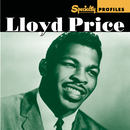 Specialty Profiles: Lloyd Price/Lloyd Price