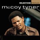 MCCOY TYNER/MILESTON/McCoy Tyner