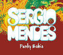 Funky Bahia (International Single)/Sergio Mendes, will.i.am, Siedah Garrett