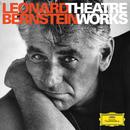 バーンスタイン:ドイツ・グラモフォン シアター・ワークス/Leonard Bernstein