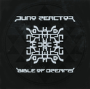 BIBLE OF DREAMS/JUNO REACTOR