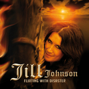 Flirting With Disaster/Jill Johnson
