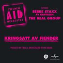 Kringsatt av fiender (feat. Sebbe Staxx, The Real Group)/Sweden Aid Orchestra
