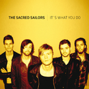 It's What You Do That Defines You/The Sacred Sailors