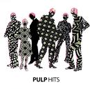 パルプ・ヒッツ/Pulp
