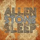 Sleep/Allen Stone