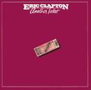 アナザー・チケット/Eric Clapton