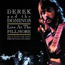 ライヴ・アット・ザ・フィルモア/Derek & The Dominos