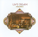 Live Cream Volume 2 (Remastered)/Cream