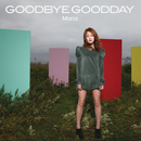 Good bye Good day/マリア