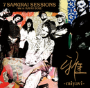 7 SAMURAI SESSIONS -We're KAVKI BOIZ-/MIYAVI vs TAKESHI HOSOMI