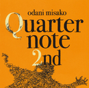 Quarternote 2nd - THE BEST OF ODANI MISAKO 1996-2003 -DIGITAL EDITION/小谷美紗子