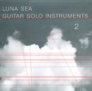 LUNA SEA GUITAR SOLO INSTRUMENTS 2/MICHIWO TASHIMA