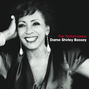 The Performance/Dame Shirley Bassey