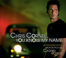 You Know My Name (International Version)/Chris Cornell
