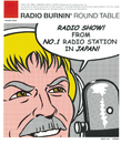 RADIO BURNIN'/ROUND TABLE