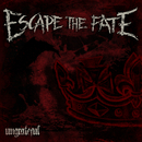 Ungrateful/Escape the Fate