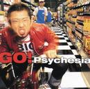 GO!/Psychesia