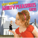 GUILTY PLEASURES LOVE/スコット・マーフィー(ex-ALLiSTER)