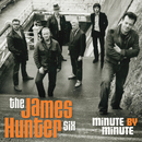 Minute By Minute/The James Hunter Six
