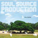 I'm home/SOUL SOURCE PRODUCTION