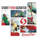 SUNNY DAY/START FROM SCRATCH