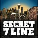 SECRET 7 LINE/SECRET 7 LINE