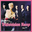 Pop Art (Re-Presents)/Transvision Vamp