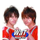 Ready Go!/WaT