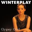 ジプシー・ガール/WINTERPLAY