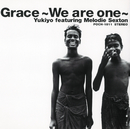 Grace~We are one~ (feat. メロディー・セクストン)/中村幸代