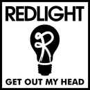 Get Out My Head/Redlight