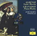 Albéniz: Suite Iberia / Granados: Piano Works (2 CDs)/José Maria Pinzolas