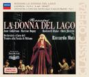 Rossini: La donna del lago/June Anderson, Martine Dupuy, Rockwell Blake, Orchestra del Teatro alla Scala di Milano, Riccardo Muti