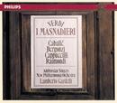 Verdi: I Masnadieri/Lamberto Gardelli, Ruggero Raimondi, Carlo Bergonzi, Piero Cappuccilli, Montserrat Caballé, The Ambrosian Singers, New Philharmonia Orchestra
