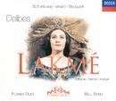 ドリーブ:歌劇「ラクメ」ハイライト/Dame Joan Sutherland, Alain Vanzo, Gabriel Bacquier, Orchestre National de l'Opéra de Monte-Carlo, Richard Bonynge