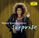 Surprise - Cabaret songs by Bolcom, Satie & Schoenberg/Measha Brueggergosman, William Bolcom, BBC Symphony Orchestra, David Robertson