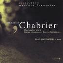 Chabrier: 10 Pièces pittoresques/Jean-Joël Barbier