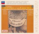 フンパーディンク:ヘンゼルトグレ/Lucia Popp, Brigitte Fassbaender, Walter Berry, Wiener Philharmoniker, Sir Georg Solti