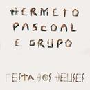 Festa Dos Deuses/Hermeto Pascoal E Grupo