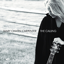 The Calling/Mary Chapin Carpenter