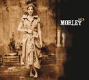 MORLEY/SEEN/Morley