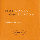 NATIVE SENSE  /CHICK/Chick Corea, Gary Burton