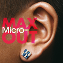 MAX OUT/Micro