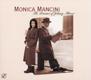 The Dreams Of Johnny Mercer/Monica Mancini